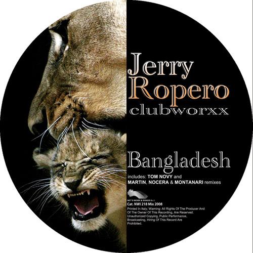 "JERRY ROPERO CLUBWORXX ""Bangladesh"""