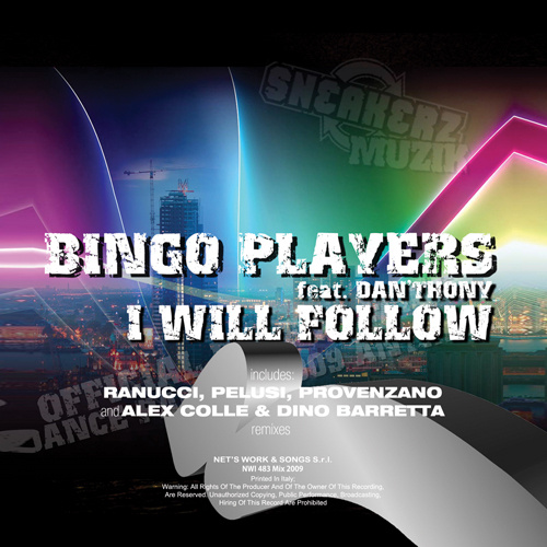 """BINGO PLAYERS Feat. DAN'THONY """"I Will Follow (Theme Fit For Free Dance Parade)"""""""