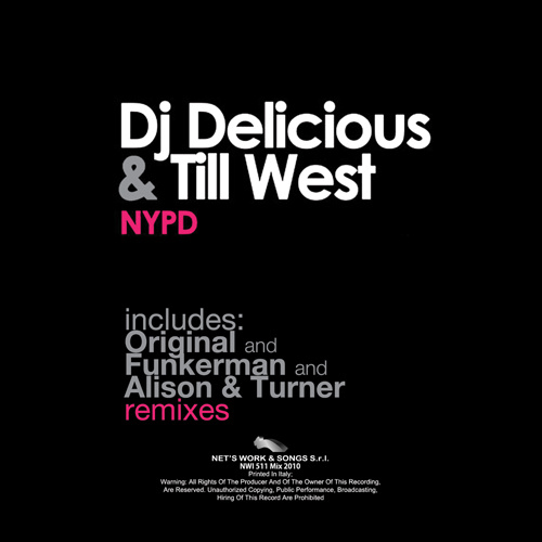 """DJ DELICIOUS + TILL WEST """"NYPD"""""""