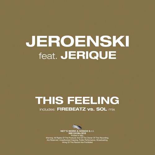 """JEROENSKI Ft. JERIQUE """"This Feeling"""""""