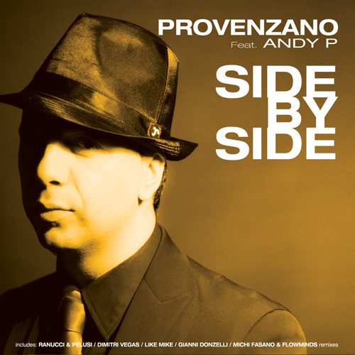 """PROVENZANO Feat. ANDY P """"Side By Side"""""""