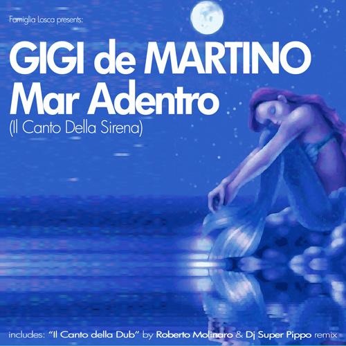 """GIGI de MARTINO """"Mar Adentro (Il Canto Della Sirena)"""""""