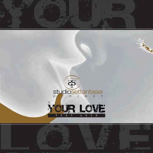 """STUDIO76 Feat. AXER """"Your Love"""""""
