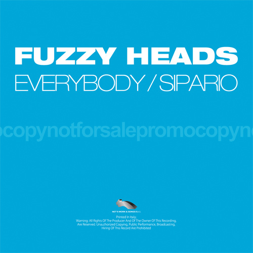 "FUZZY HEADS ""Everybody / Sipario"""