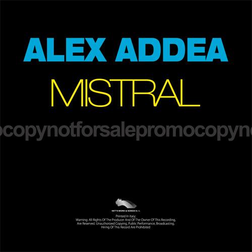 "ALEX ADDEA ""Mistral"""
