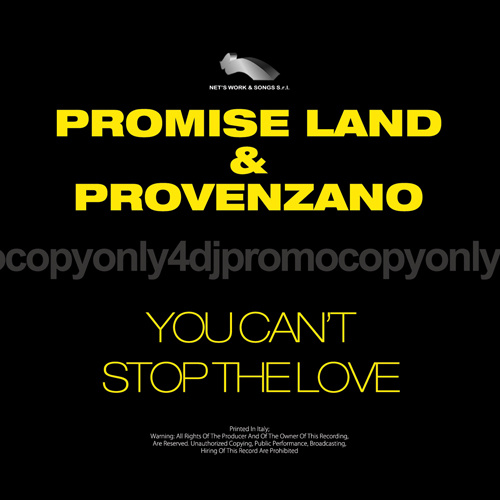 "PROMISE LAND & PROVENZANO ""You Can't Stop The Love"""