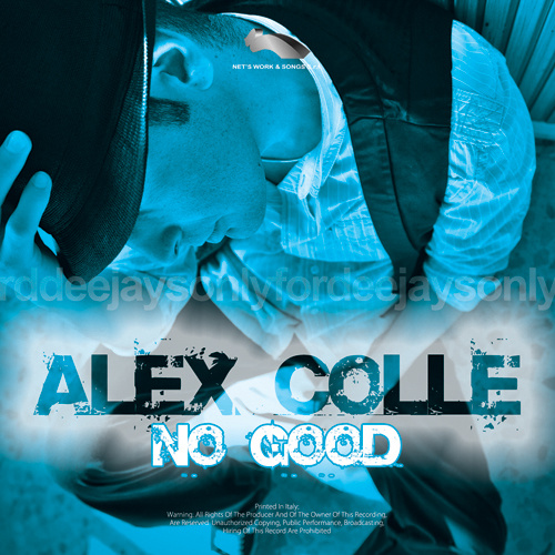 "ALEX COLLE ""No Good"""