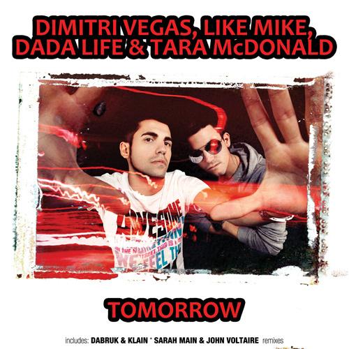 "DIMITRI VEGAS, LIKE MIKE, DADA LIFE & TARA McDONALD ""Tomorrow"""