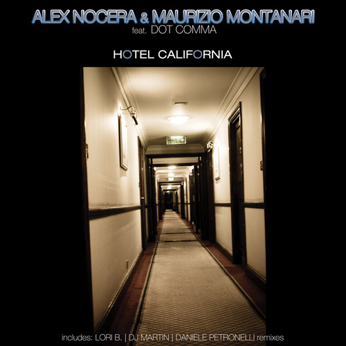 "ALEX NOCERA & MAURIZIO MONTANARI Feat. DOT COMMA ""Hotel California"""