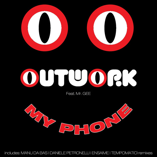 """OUTWORK Feat. MR GEE """"My Phone"""""""