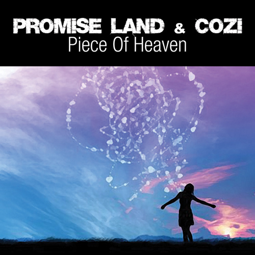 "PROMISE LAND & COZI ""Piece Of Heaven"""