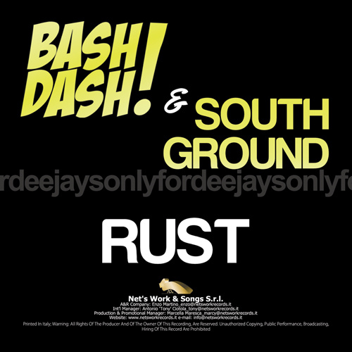 "BASH! DASH! & SOUTH GROUND ""Rust"""