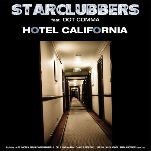 "STARCLUBBERS Feat. DOT COMMA ""Hotel California"""