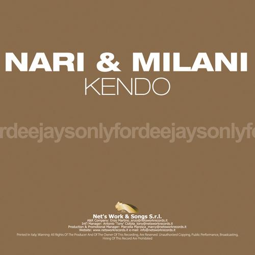 """NARI & MILANI """"Kendo"""""""