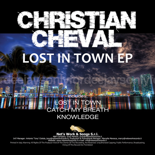 "CHRISTIAN CHEVAL ""Lost In Town Ep"""