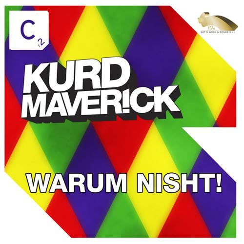 "KURD MAVERICK ""Warum Nisht!"""