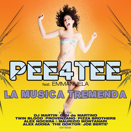 "PEE4TEE Feat. EMMANUELA ""LA MUSICA TREMENDA"""