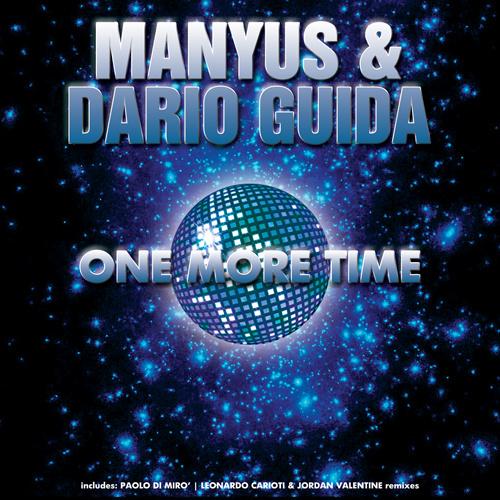 "MANYUS & DARIO GUIDA ""One More Time"""