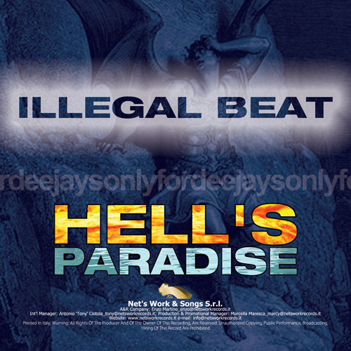 """ILLEGAL BEAT """"Hell's Paradise"""""""