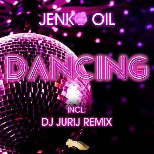 "JENKO OIL ""Dancing Ep"""