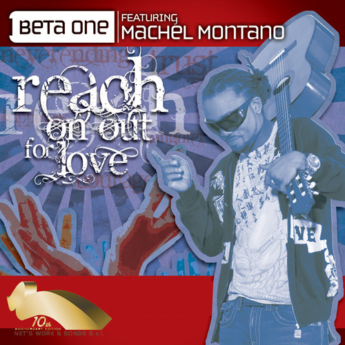 """BETA ONE Feat. MACHEL MONTANO """"Reach On Out For Love"""""""