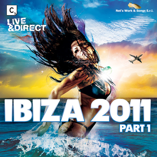 CR2 presents LIVE & Direct Ibiza 2011