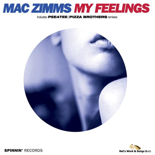 """MAC ZIMMS """"My Feelings"""""""