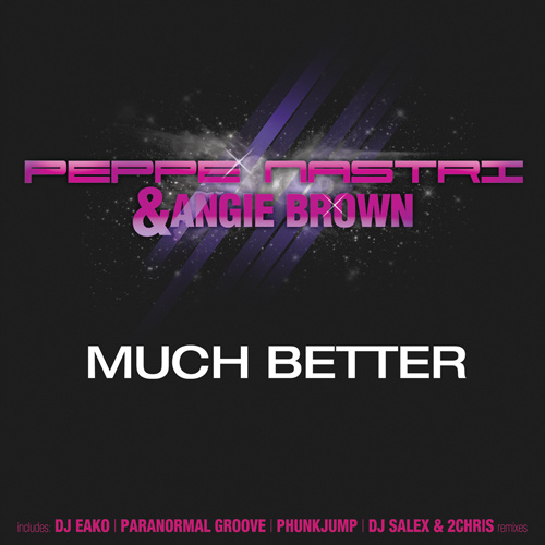 """PEPPE NASTRI & ANGIE BROWN """"Much Better"""""""