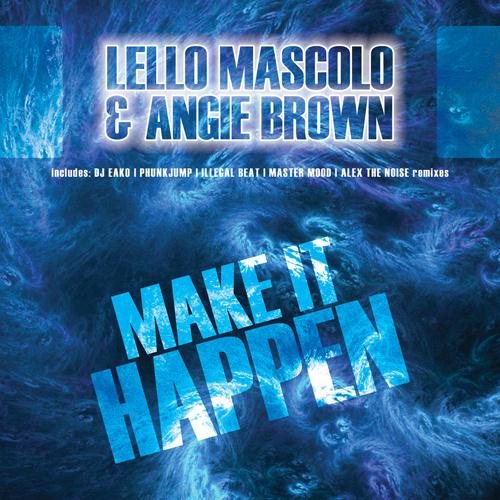 """LELLO MASCOLO & ANGIE BROWN """"Make It Happen"""""""