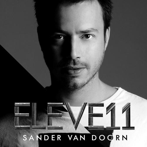 Sander van Doorn_Eleve11