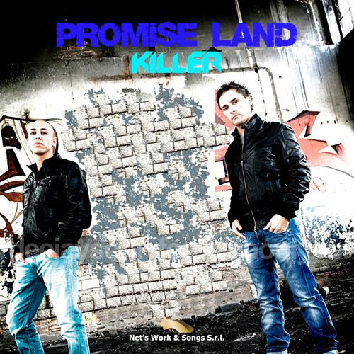 """PROMISE LAND """"Killer"""""""