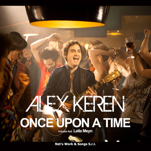 "ALEX KEREN ""ONCE UPON A TIME"""