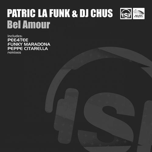 "PATRIC LA FUNK & DJ CHUS ""Bel Amour"""