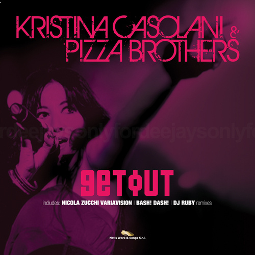 """KRISTINA CASOLANI & PIZZA BROTHERS """"Get Out"""""""