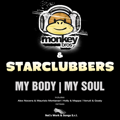 "MONKEY BROS & STARCLUBBERS ""My Body"""