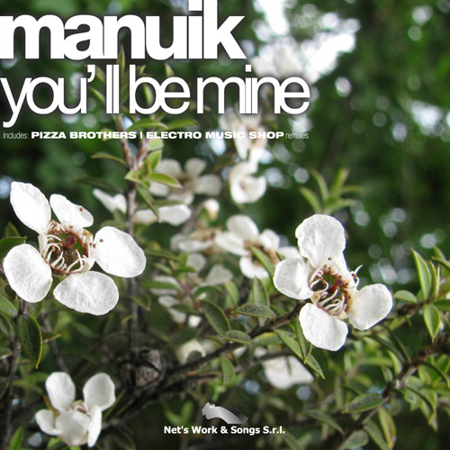 "MANUIK ""You'll Be Mine"""
