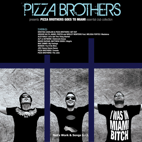 "PIZZA BROTHERS ""Pizza Brothers Goes To Miami"""