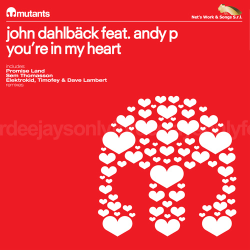 """JOHN DAHLBACK Feat. ANDY P """"You're In My Heart"""""""
