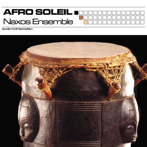 AFRO SOLEIL – Naxsos Ensemble