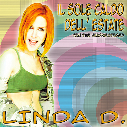 """LINDA D. """"Il Sole Caldo Dell'Estate"""""""