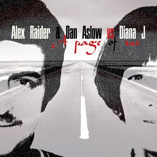"ALEX RAIDER & DAN ASLOW vs DIANA J ""A Page Of Us"""