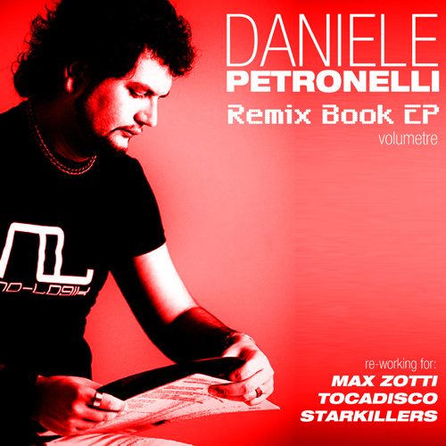 "DANIELE PETRONELLI ""Remix Book Ep 3"""