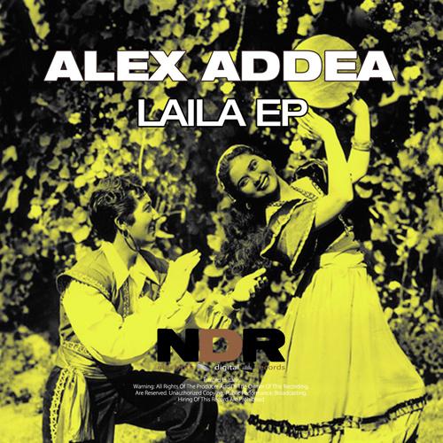 """ALEX ADDEA """"Laila Ep"""""""