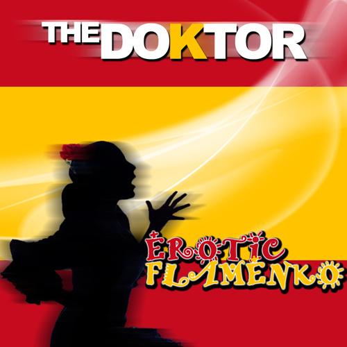 "THE DOKTOR ""Erotic Flamenko"""