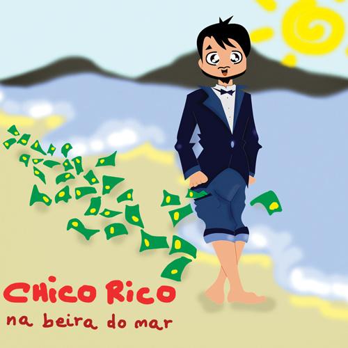 """CHICO RICO """"Na Beira Do Mar"""""""