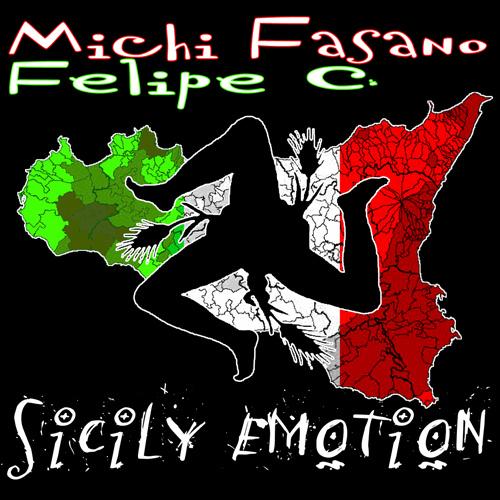 "MICHI FASANO & FELIPE C. ""Sicily Emotions"""