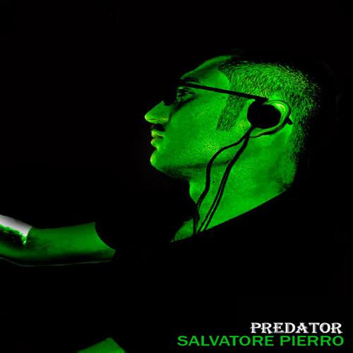"SALVATORE PIERRO ""Predator Ep"""