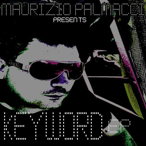 "MAURIZIO PALMACCI ""Keyword Ep"""