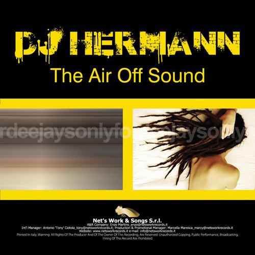 "DJ HERMANN ""The Air Off Sound"""