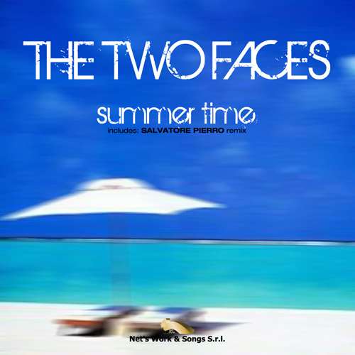 """THE TWO FACES """"Summer Time"""""""